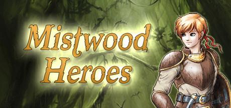 Mistwood Heroes cover art
