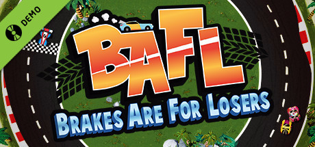 BAFL - Brakes Are For Losers Demo