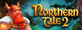 Northern Tale 2-game