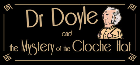 Dr. Doyle & The Mystery Of The Cloche Hat