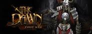 The Dawn-First War