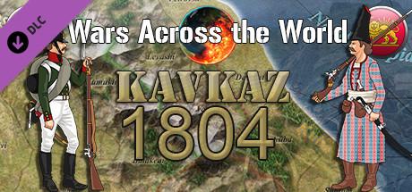 Wars Across the World: Kavkaz 1804