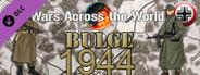 Wars across the Wolrd: Bulge 1944