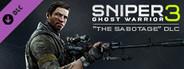 Sniper Ghost Warrior 3 - The Sabotage