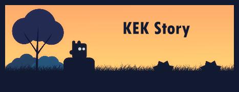 KEK Story