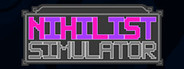 Nihilist Simulator