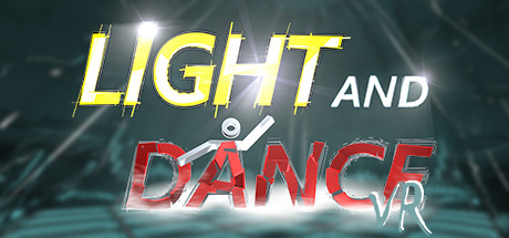 Light And Dance VR - Music, Action, Relaxation cover art