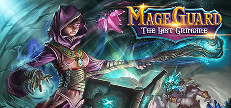 Mage Guard The Last Grimoire On Steam