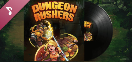Dungeon Rushers - Soundtrack and wallpapers