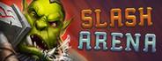 Slash Arena: Online