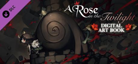 A Rose in the Twilight / ロゼと黄昏の古城 - Digital Art Book / デジタル・アートブック