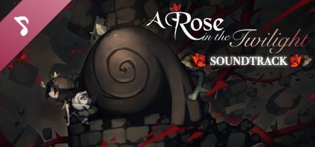 A Rose in the Twilight / ロゼと黄昏の古城 - Digital Soundtrack / デジタル・サウンドトラック
