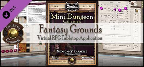 Fantasy Grounds - Mini-Dungeon #018: Neotomas' Paradise (PFRPG)