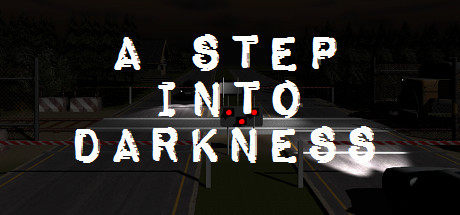 A Step Into Darkness