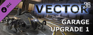 Vector 36 - Garage Upgrade 1(x2 slot)