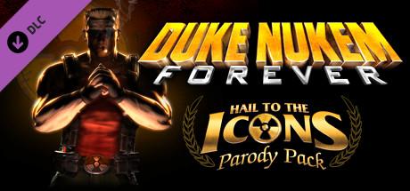 Teaser image for Duke Nukem Forever: Hail to the Icons Parody Pack