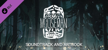 The Mooseman Soundtrack and Artbook DLC