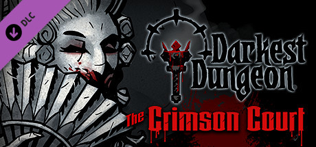 Darkest Dungeon®: The Crimson Court