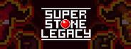 Super Stone Legacy