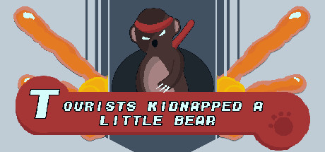 Tourists Kidnapped a Little Bear Steam Game