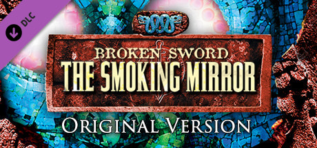 Broken Sword 2: Original Version