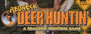 Redneck Deer Huntin'