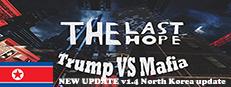 5,000 Free Steam Keys – Last Hope: Trump vs Mafia