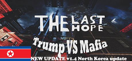 The Last Hope Trump vs Mafia