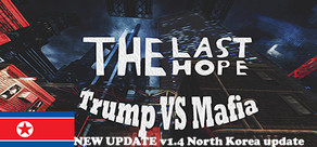 The Last Hope Trump vs Mafia cover art