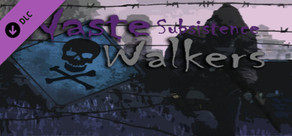 Waste Walkers Subsistence cover art