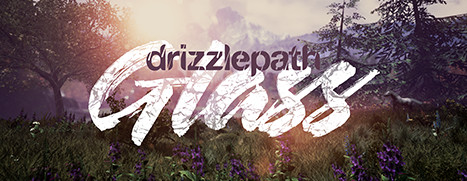 Drizzlepath: Glass - 细雨小径:玻璃
