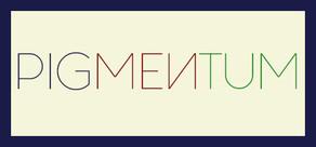 PIGMENTUM cover art