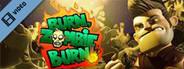 Burn Zombie Burn Trailer