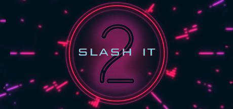 Slash It 2