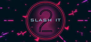 Slash It 2 cover art