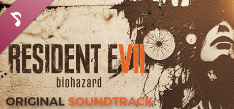 RESIDENT EVIL 7 biohazard - Original Soundtrack (MP3)