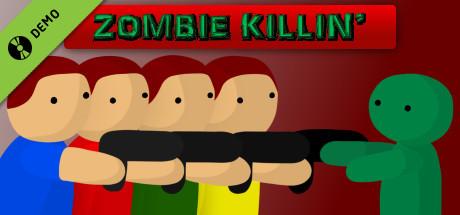 Zombie Killin' Demo