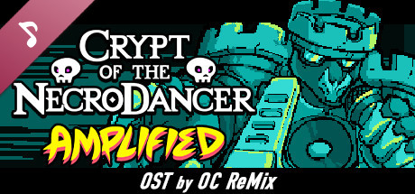 Crypt of the NecroDancer: AMPLIFIED OST - OC ReMix