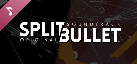 SPLIT BULLET Original Soundtrack