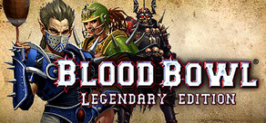 Blood Bowl: Legendary Edition cover art