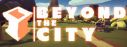 Beyond The City VR