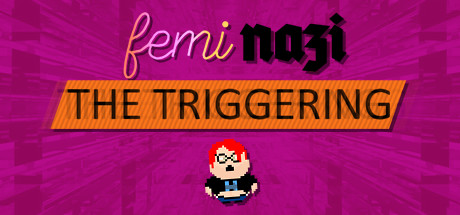 FEMINAZI: The Triggering cover art
