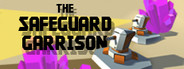 The Safeguard Garrison