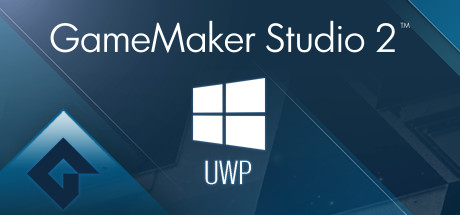 GameMaker Studio 2 UWP