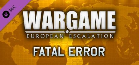 Купить Wargame: European Escalation - Fatal Error (DLC)