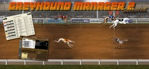 Greyhound Manager 2 Rebooted cover art