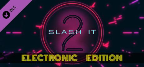 Slash it 2 - Electronic Music Pack