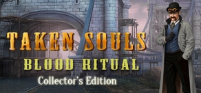 Taken Souls: Blood Ritual Collector's Edition cover art