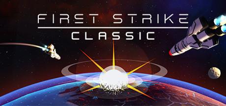 31 мая игра First Strike: Final Hour поднимет сервис Steam на воздух