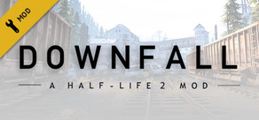 Half-Life 2: DownFall